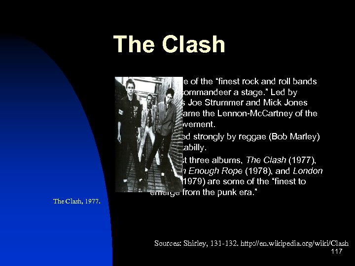 """The Clash n n n Were one of the """"finest rock and roll bands"""