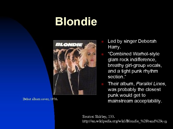 """Blondie n n n Debut album cover, 1976. Led by singer Deborah Harry. """"Combined"""