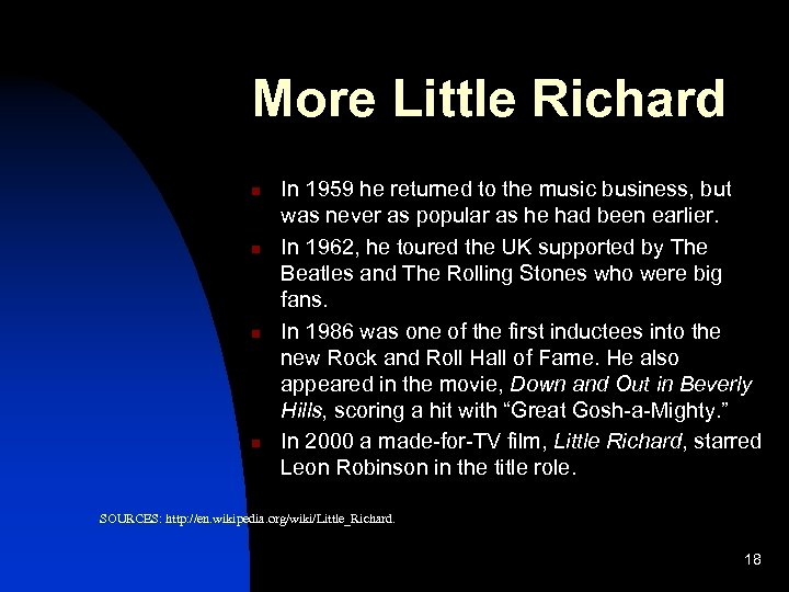 More Little Richard n n In 1959 he returned to the music business, but