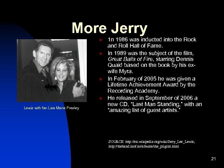 More Jerry n n Lewis with fan Lisa Marie Presley 1 n 1986 was