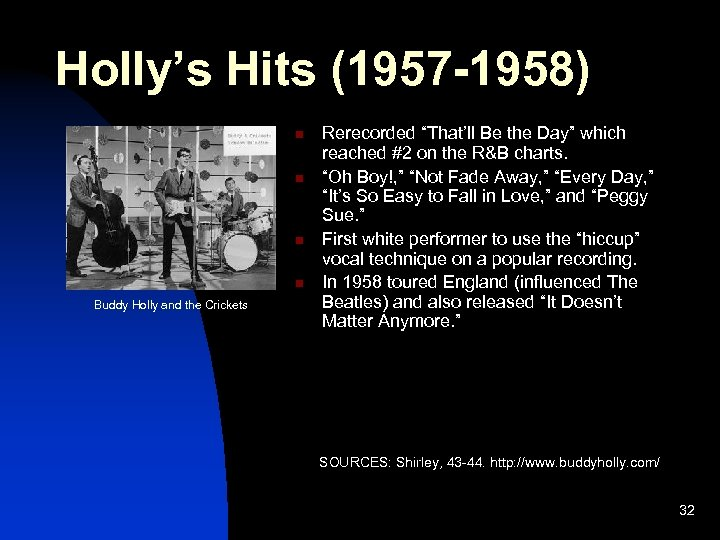 """Holly's Hits (1957 -1958) n n Buddy Holly and the Crickets Rerecorded """"That'll Be"""