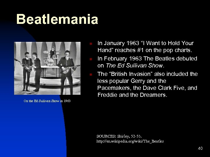 """Beatlemania n n n In January 1963 """"I Want to Hold Your Hand"""" reaches"""
