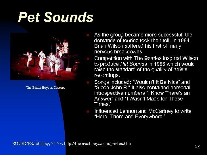 Pet Sounds n n n The Beach Boys in Concert. n As the group