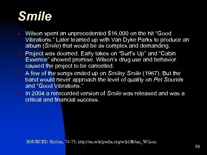 """Smile n n Wilson spent an unprecedented $16, 000 on the hit """"Good Vibrations."""