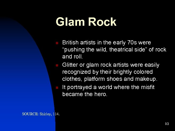 """Glam Rock n n n British artists in the early 70 s were """"pushing"""