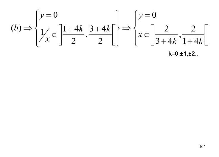 k=0, ± 1, ± 2. . . 101