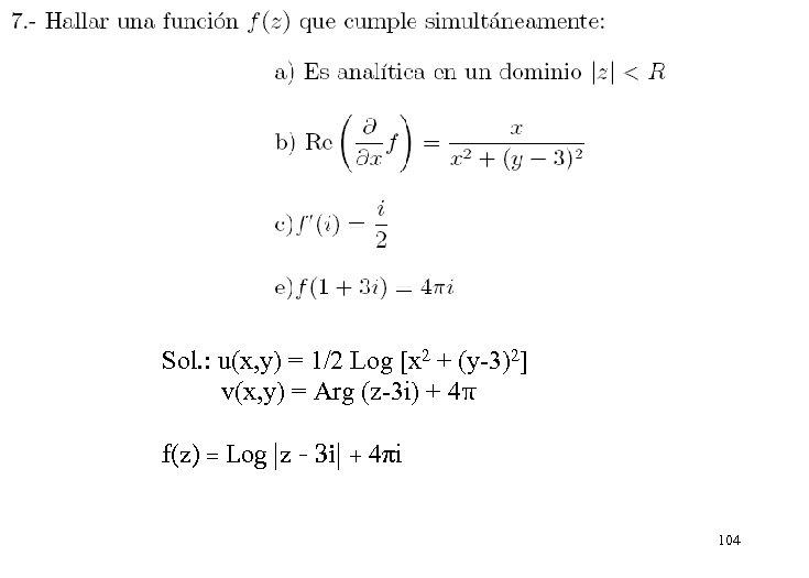 Sol. : u(x, y) = 1/2 Log [x 2 + (y-3)2] v(x, y) =