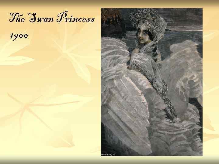 The Swan Princess 1900