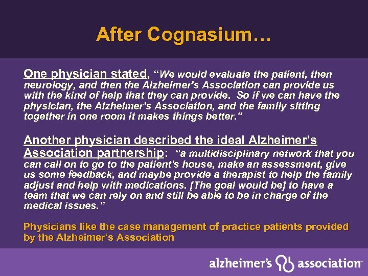 """After Cognasium… One physician stated, """"We would evaluate the patient, then neurology, and then"""