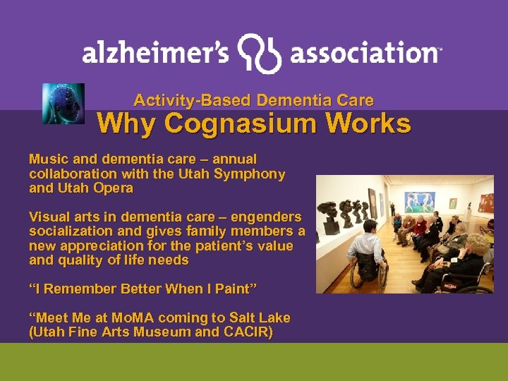 Activity-Based Dementia Care Why Cognasium Works Music and dementia care – annual collaboration