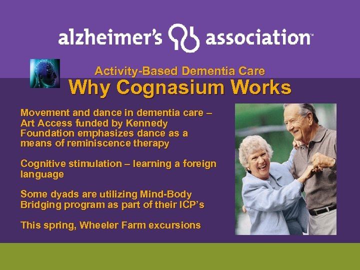 Activity-Based Dementia Care Why Cognasium Works Movement and dance in dementia care –