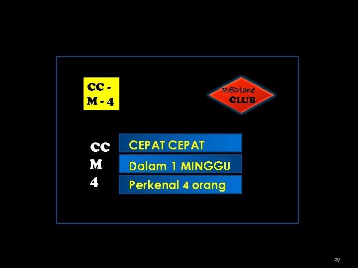 CC M-4 CC M 4 REDtone CLUB CEPAT Dalam 1 MINGGU Perkenal 4 orang
