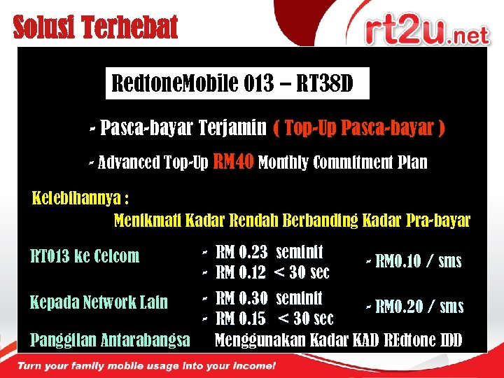 Solusi Terhebat Redtone. Mobile 013 – RT 38 D - Pasca-bayar Terjamin ( Top-Up