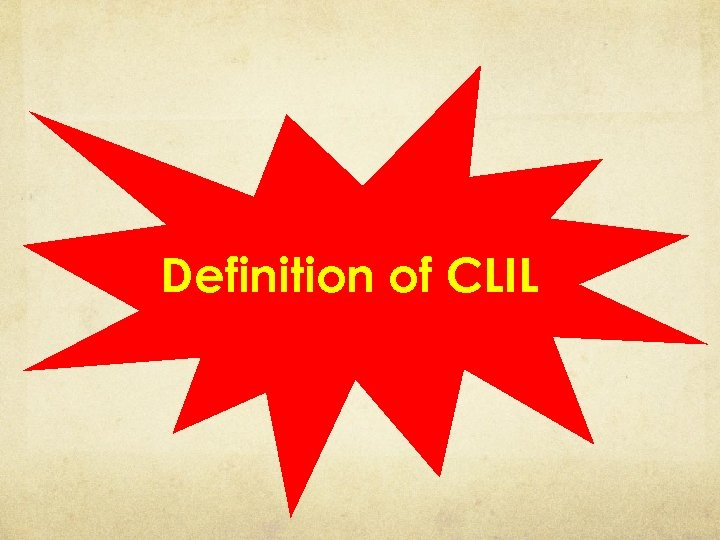 Definition of CLIL