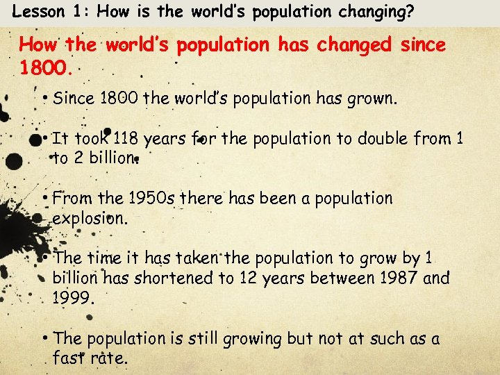 Lesson 1: How is the world's population changing? How the world's population has changed
