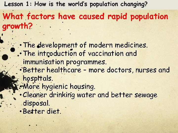 Lesson 1: How is the world's population changing? What factors have caused rapid population