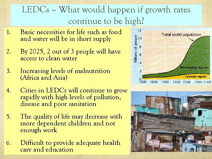 LEDCs – What would happen if growth rates continue to be high? 1. Basic