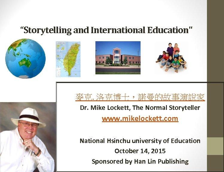 """Storytelling and International Education"