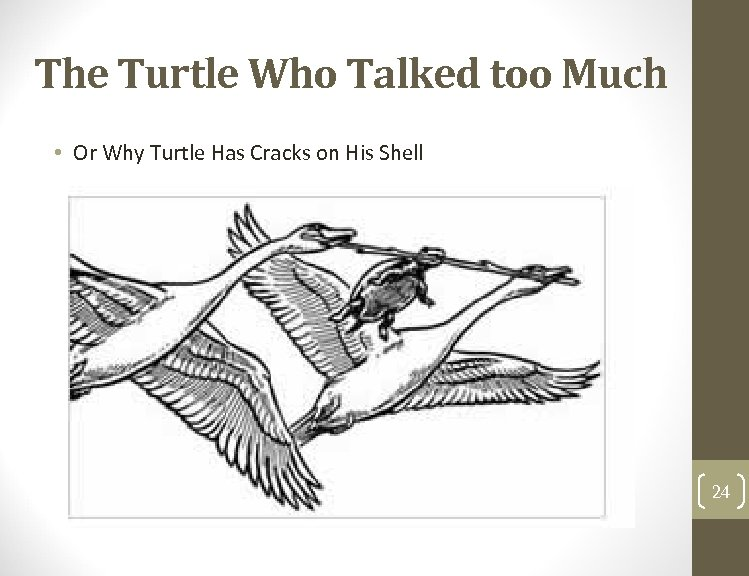 The Turtle Who Talked too Much • Or Why Turtle Has Cracks on His