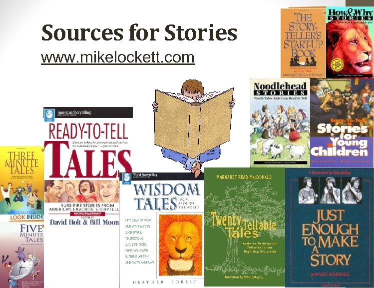 Sources for Stories www. mikelockett. com