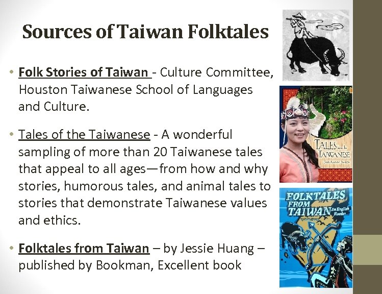 Sources of Taiwan Folktales • Folk Stories of Taiwan - Culture Committee, Houston Taiwanese