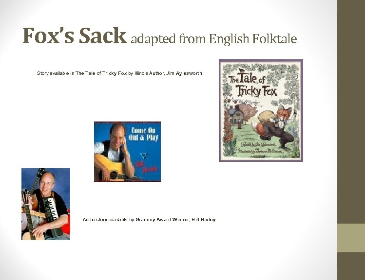 Fox's Sack adapted from English Folktale Story available in The Tale of Tricky Fox