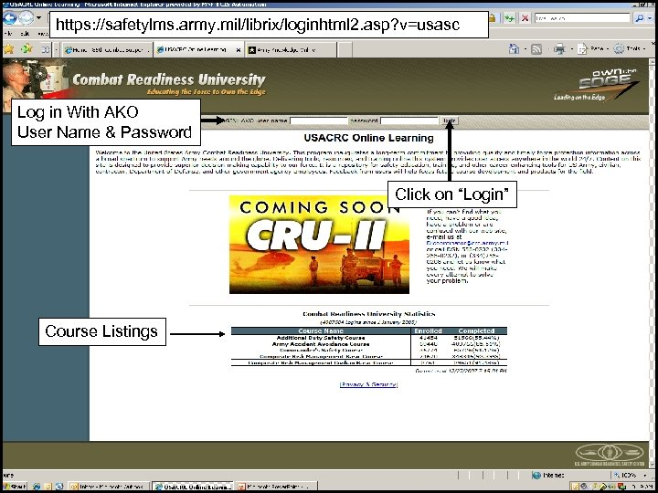 https: //safetylms. army. mil/librix/loginhtml 2. asp? v=usasc Log in With AKO User Name &