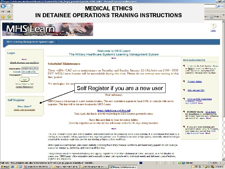 MEDICAL ETHICS IN DETAINEE OPERATIONS TRAINING INSTRUCTIONS Self Register if you are a new
