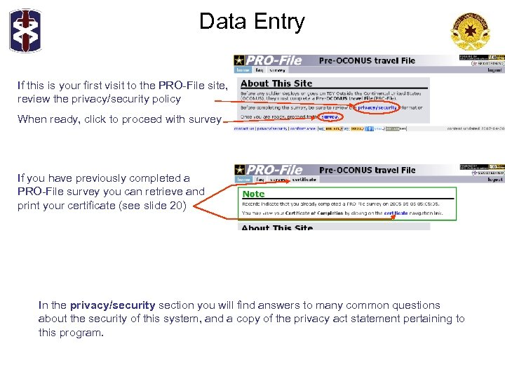 Data Entry If this is your first visit to the PRO-File site, review the