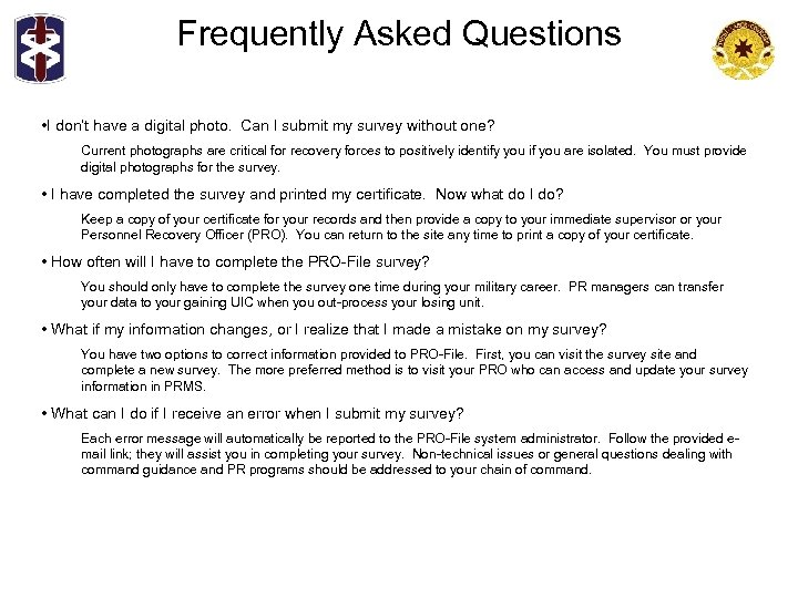 Frequently Asked Questions • I don't have a digital photo. Can I submit my