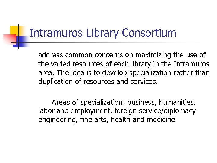 Intramuros Library Consortium address common concerns on maximizing the use of the varied resources