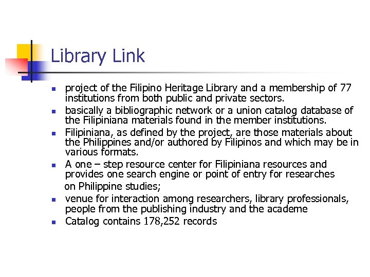Library Link n n n project of the Filipino Heritage Library and a membership