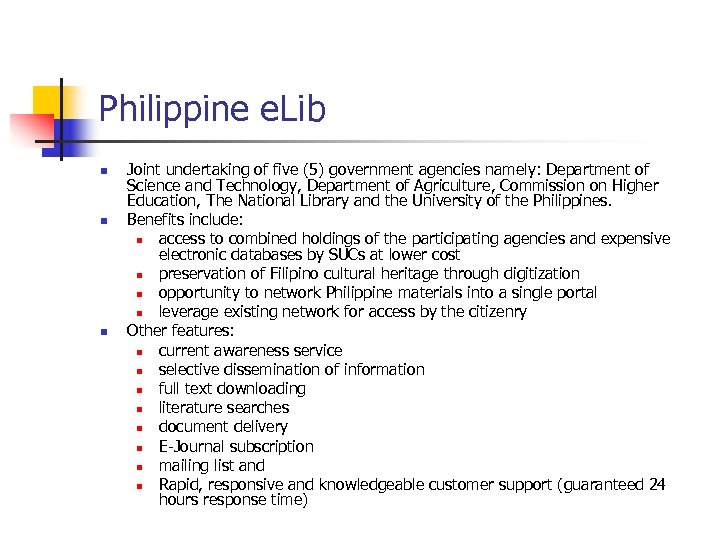 Philippine e. Lib n n n Joint undertaking of five (5) government agencies namely: