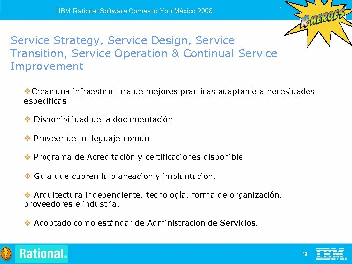 IBM Rational Software Comes to You México 2008 Service Strategy, Service Design, Service Transition,