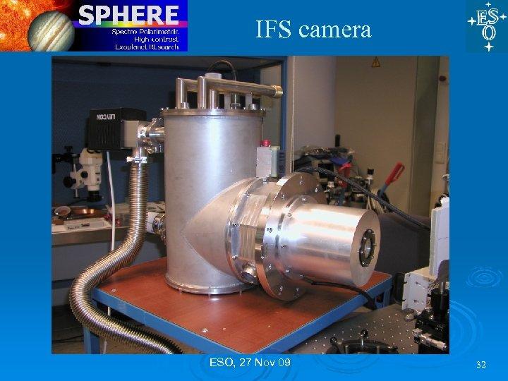 IFS camera ESO, 27 Nov 09 32