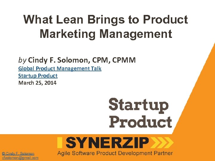 What Lean Brings to Product Marketing Management by Cindy F. Solomon, CPMM Global Product