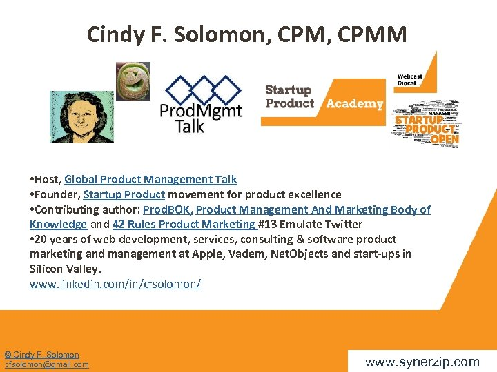 Cindy F. Solomon, CPMM • Host, Global Product Management Talk • Founder, Startup Product