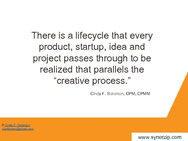 There is a lifecycle that every product, startup, idea and project passes through to