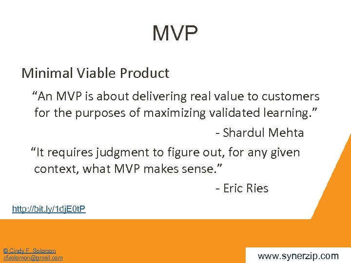 """MVP Minimal Viable Product """"An MVP is about delivering real value to customers for"""