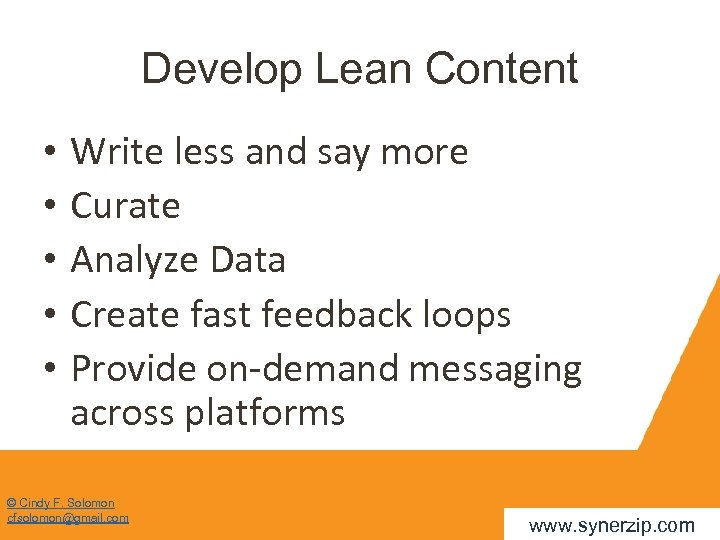 Develop Lean Content • • • Write less and say more Curate Analyze Data