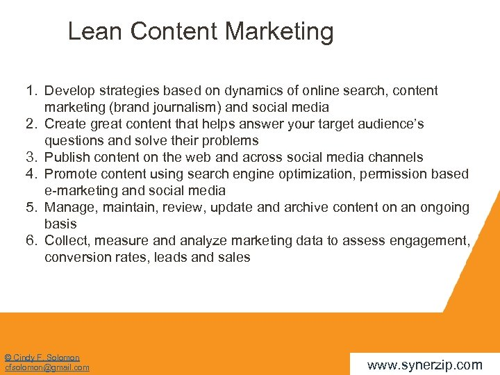 Lean Content Marketing 1. Develop strategies based on dynamics of online search, content marketing