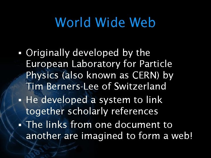 World Wide Web § Originally developed by the European Laboratory for Particle Physics (also