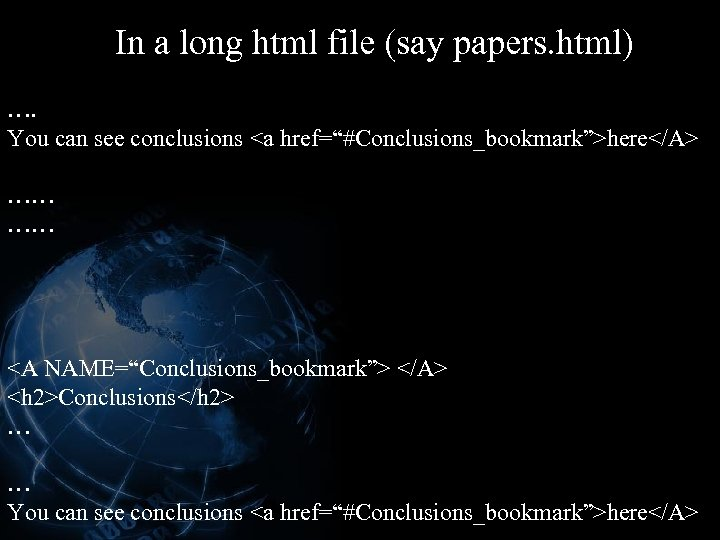 In a long html file (say papers. html) …. You can see conclusions <a