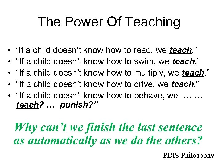 "The Power Of Teaching • ""If a child doesn't know how to read, we"