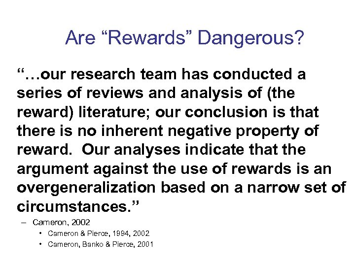 "Are ""Rewards"" Dangerous? ""…our research team has conducted a series of reviews and analysis"