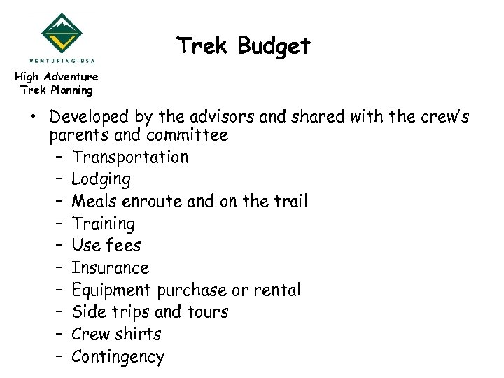 Trek Budget High Adventure Trek Planning • Developed by the advisors and shared with