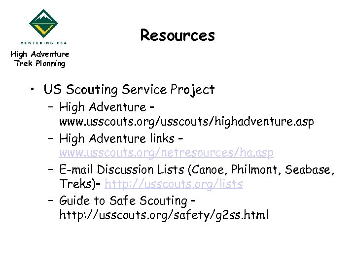 Resources High Adventure Trek Planning • US Scouting Service Project – High Adventure –