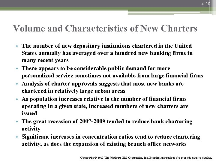 4 -10 Volume and Characteristics of New Charters • The number of new depository