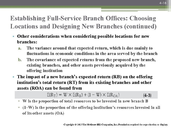 4 -18 Establishing Full-Service Branch Offices: Choosing Locations and Designing New Branches (continued) •