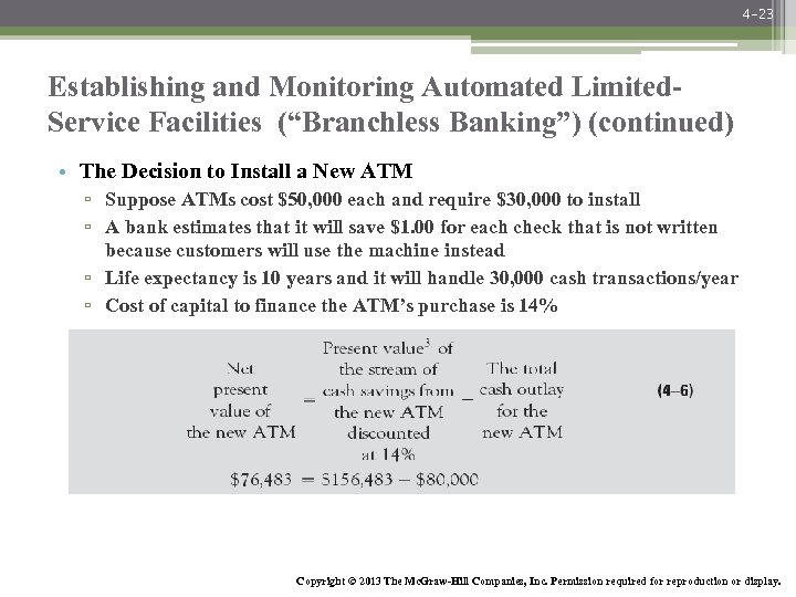 """4 -23 Establishing and Monitoring Automated Limited. Service Facilities (""""Branchless Banking"""") (continued) • The"""